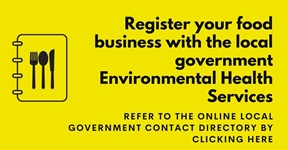 Register your food business with the local government Environmental Health Services